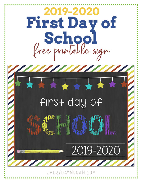 1st Day Of Spring 2020.Free Printable First Day Of School Sign 2019 2020